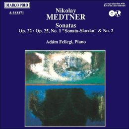 Medtner: Sonata in G minor/Sonata-Skazka in C minor/Sonata in E minor