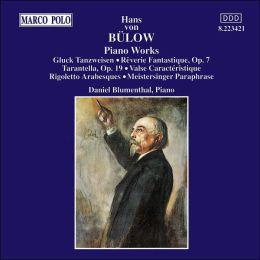 Bülow: Piano Transcriptions