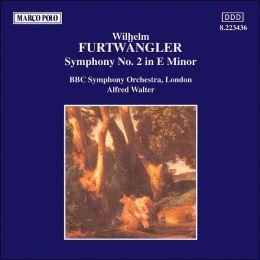 Furtwängler: Symphony No.2