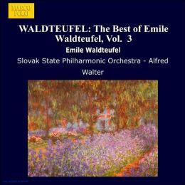 Emile Waldteufel: Volume 3