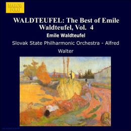 The Best of Emile Waldteufel, Vol.4