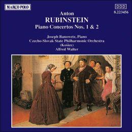 Rubinstein: Piano Concertos Nos. 1 & 2
