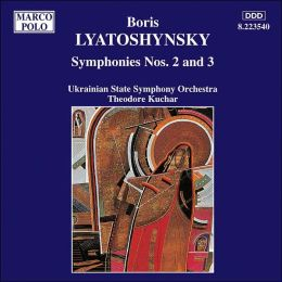Boris Lyatoshynsky: Symphonies 2 & 3
