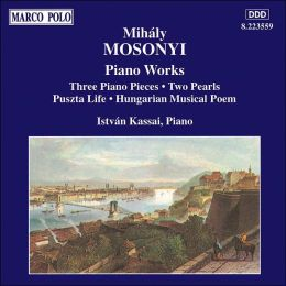 Mosonyi: Piano Works