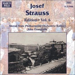 Strauss: Edition, Vol.6