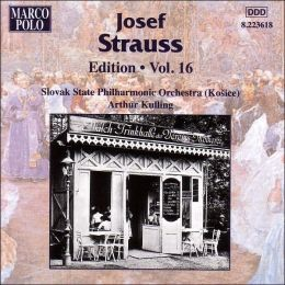 Josef Strauss: Edition Vol. 16