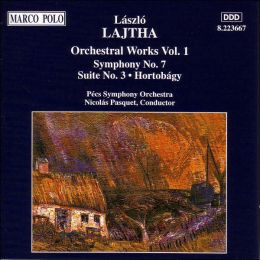 Lajtha: Orchestral Works, Vol.1