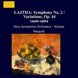 Lajtha: Symphony No.2/Variations Op.44