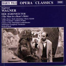 Siegfried Wagner: Der Bärenhäuter
