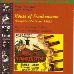 House of Frankenstein: The Complete 1944 Score
