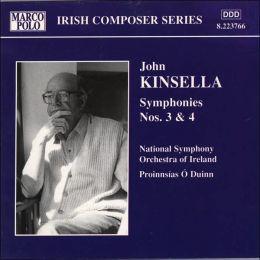 Kinsella: Symphonies Nos. 3 & 4