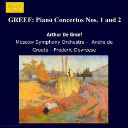 De Greef: Piano Concertos Nos. 1 and 2