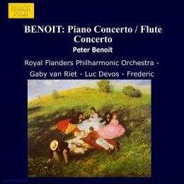 Peter Benoit: Piano Concerto; Flute Concerto; Le roi des aulnes Overture
