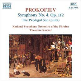 Prokofiev: Prodigal Son; Symphony No. 4
