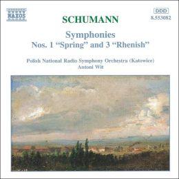 Schumann: Symphonies Nos. 1