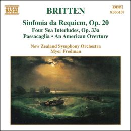Britten: Sinfonia da Requiem; Four Sea Interludes; Passacaglia