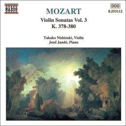 Mozart: Violin Sonatas, Vol. 3 (K. 378-380)