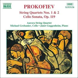 Prokofiev: String Quartets Nos. 1 & 2; Cello Sonata