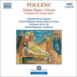 Francis Poulenc: Stabat Meter; Gloria; Litanies à la vierge noire