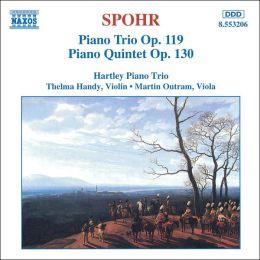 Louis Spohr: Piano Trio, Op. 119; Piano Quintet, Op. 130