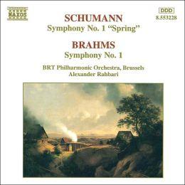 Schumann: Symphony No. 1; Brahms: Symphony No. 1