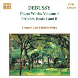 Debussy: Préludes, Books I and II