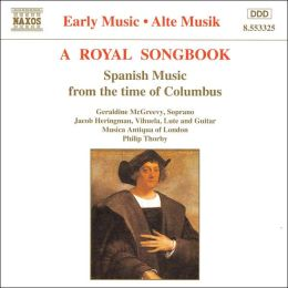 A Royal Songbook: Spanish Music from the Time of Columbus