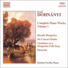Dohnányi: COMPLETE PIANO WORKS Vol. 1