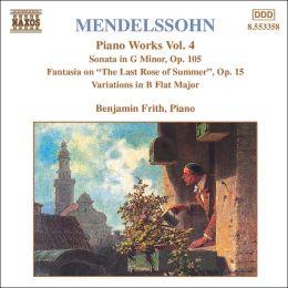 Mendelssohn: Piano Works, Vol. 4