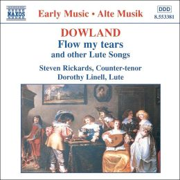 Dowland: Flow My Tears and Other Lute Songs