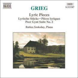 Grieg: Lyric Pieces; Peer Gynt Suite No. 2