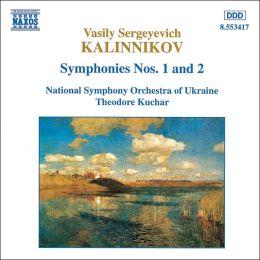 Kalinnikov: Symphonies Nos. 1 & 2