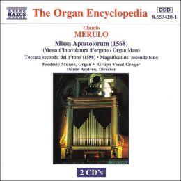 Claudio Merulo: Missa Apostolorum; Toccata secundo del 1 tono; Magnificat del secondo tono