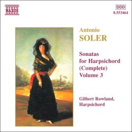Soler: Sonatas for Harpsichord (Complete), Vol. 3