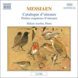 Olivier Messiaen: Catalogue d'oiseaux; Petites esquisses d'oiseaux