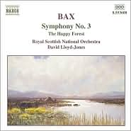 Bax: Symphony No. 3; The Happy Forest