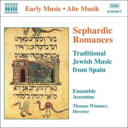 Sephardic Romances: Traditional Jewish Music from Spain