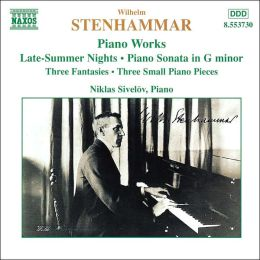 Stenhammar: Piano Works