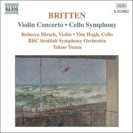 Britten: Violin Concerto; Cello Symphony