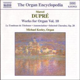 Dupré: Organ Works Vol.10