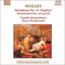 Mozart: Symphonies Nos. 41, 25 & 32