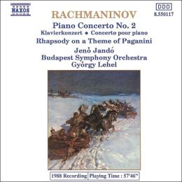 Rachmaninoff: Piano Concerto No. 2; Rhapsody on a Theme of Paganini