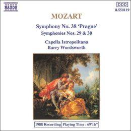 Mozart: Symphonies Nos. 38, 29 & 30