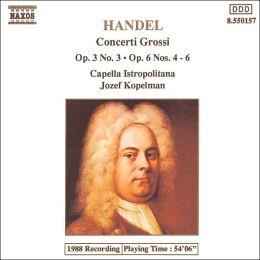 Handel: Concerti Grossi, Op. 3 No. 3 & Op. 6 Nos. 4-6