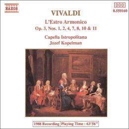 Vivaldi: L'Estro Armonico, Op. 3, Nos.1, 2, 4, 7, 8, 10, 11
