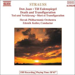 Strauss: Don Juan; Till Eulenspiegel; Death and Transfiguration