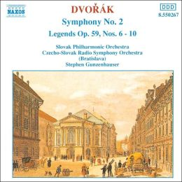 Dvorák: Symphony No. 2; Legends Nos. 6-10