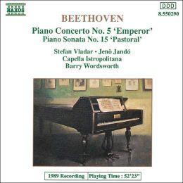 Beethoven: Piano Concerto No. 5 'Emperor'; Piano Sonata No. 15 'Pastoral'