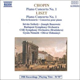 Chopin: Piano Concerto No. 1; Liszt: Piano Concerto No.1