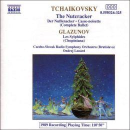 Tchaikovsky: The Nutcracker (Complete Ballet); Glazunov: Les Sylphides
